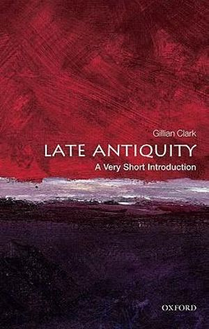 Cover of Late Antiquity: A Very Short Introduction