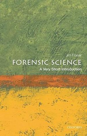 Cover of Forensic Science: A Very Short Introduction