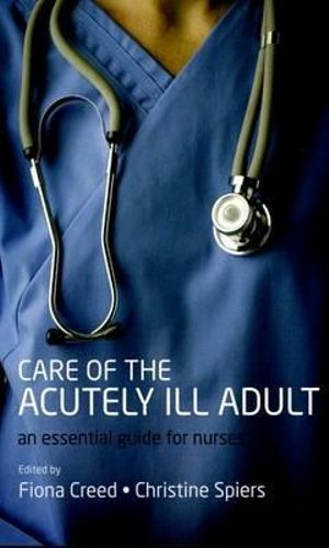Cover of Care of the Acutely Ill Adult