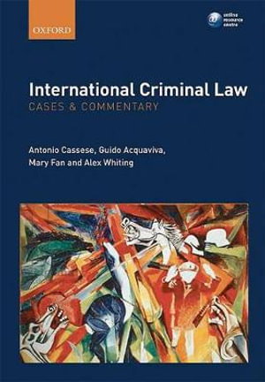 Cover of International Criminal Law: Cases and Commentary
