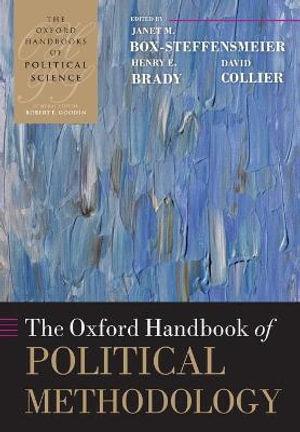 The Oxford Handbook of Political Methodology : Oxford Handbooks - Janet M. Box-Steffensmeier