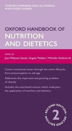 Cover of Oxford Handbook of Nutrition and Dietetics