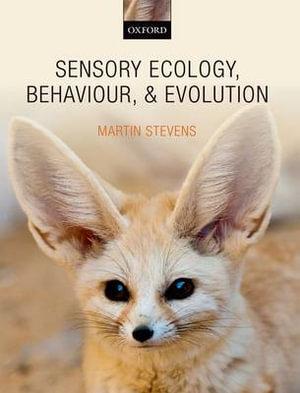 Cover of Sensory Ecology, Behaviour, and Evolution
