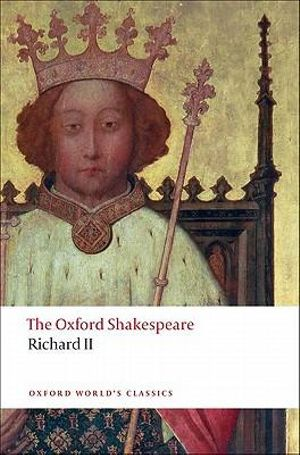 Cover of The Oxford Shakespeare: Richard II