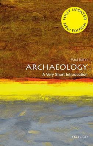 Cover of Archaeology: A Very Short Introduction