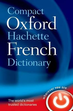 Cover of Compact Oxford-Hachette French Dictionary