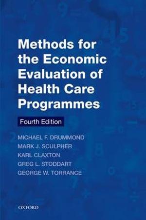 Cover of Methods for the Economic Evaluation of Health Care Programmes