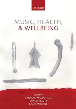 Cover of Music, Health, and Wellbeing