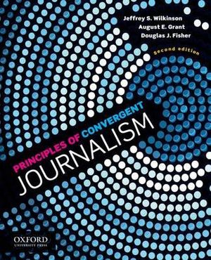 Cover of Principles of Convergent Journalism