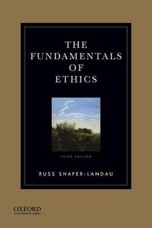 Cover of The Fundamentals of Ethics