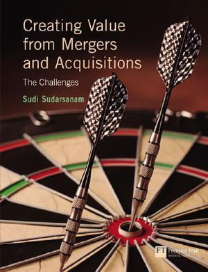 Cover of Creating Value from Mergers and Acquisitions