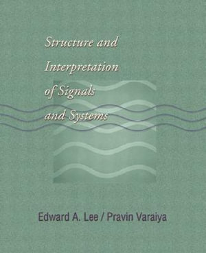Cover of Structure and Interpretation of Signals and Systems