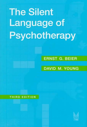The Silent Language of Psychotherapy : Social Reinforcement of Unconscious Processes - David M. Young