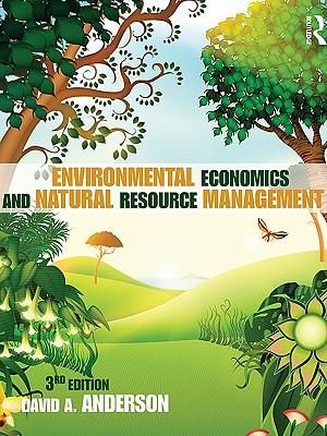 Cover of Environmental Economics and Natural Resource Management Third Edition