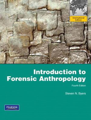 Cover of Introduction to Forensic Anthropology Pearson International Edition