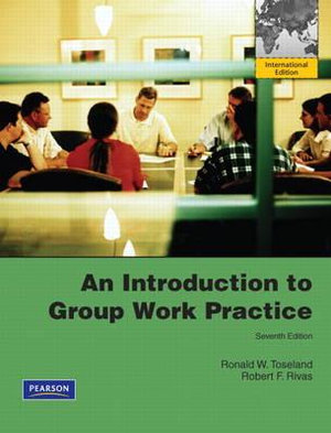 Cover of An Introduction to Group Work Practice Pearson International Edition