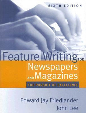 Cover of Feature Writing for Newspapers and Magazines