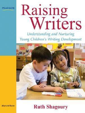Cover of Raising Writers: Understanding and Nurturing Young Children's           Writing Development