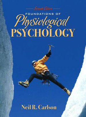 Cover of Foundations of Physiological Psychology