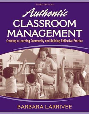 Cover of Authentic Classroom Management        cp