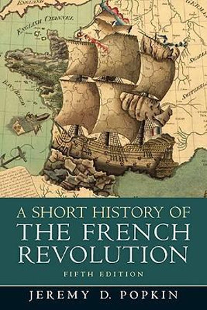 Cover of A Short History of the French Revolution