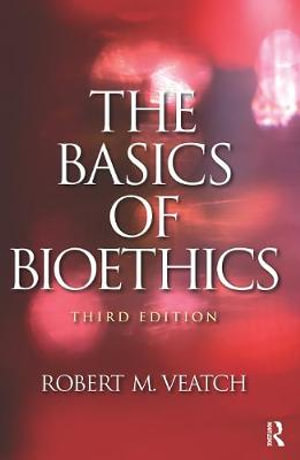 Cover of The Basics of Bioethics
