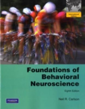 Cover of Foundations of Behavioral Neuroscience Pearson International Edition