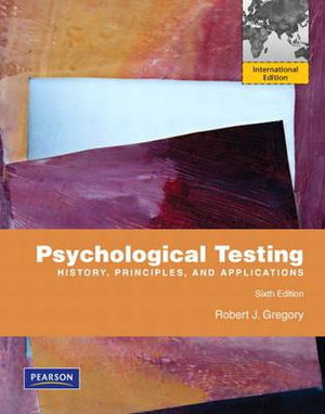 Cover of Psychological Testing: History, Principles, and Applications Pearson    International Edition