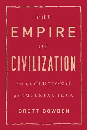 Cover of The Empire of Civilization