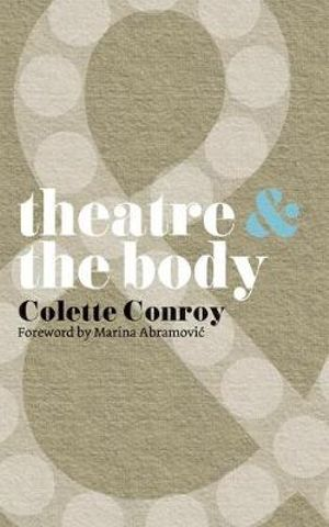 Cover of Theatre and The Body