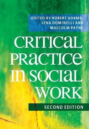 Cover of Critical Practice in Social Work