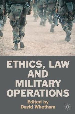 Cover of Ethics, Law and Military Operations