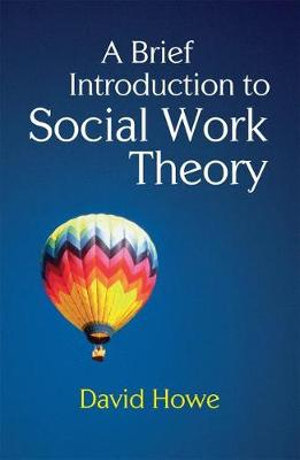 Cover of A Brief Introduction to Social Work Theory