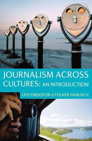 Cover of Journalism Across Cultures: An Introduction