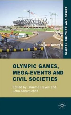 Cover of Olympic Games, Mega-Events and Civil Societies