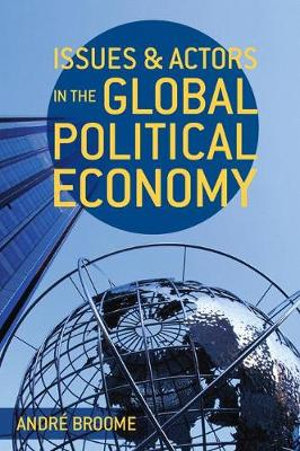 Cover of Issues and Actors in the Global Political Economy