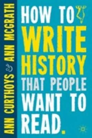 Cover of How to Write History that People Want to Read