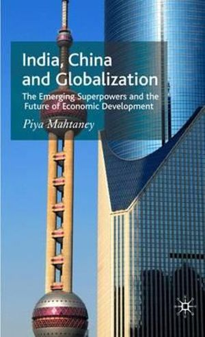 Cover of India, China and Globalization