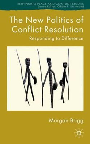 Cover of The new politics of conflict resolution
