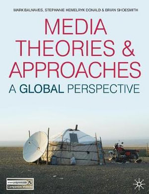 Cover of Media Theories and Approaches