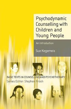 Cover of Psychodynamic Counselling with Children and Young People