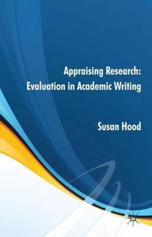 Cover of Appraising Research: Evaluation in Academic Writing