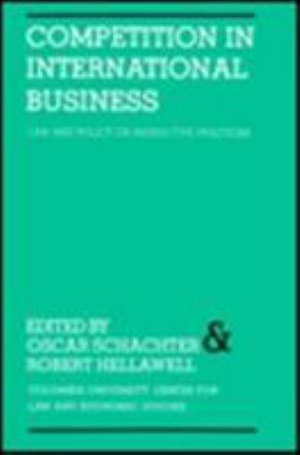 Competition in International Business Law and Policy On Restrictive Practices - Oscar Schachter