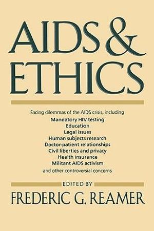 AIDS and Ethics - Frederic G. Reamer