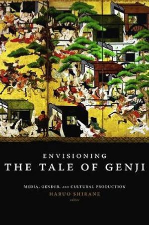 Cover of Envisioning the Tale of Genji