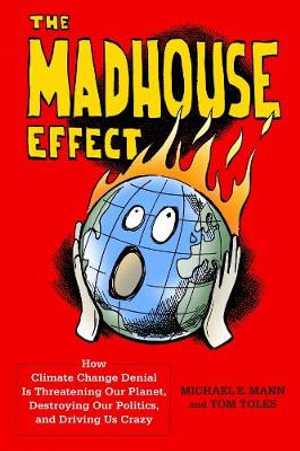 Cover of The Madhouse Effect