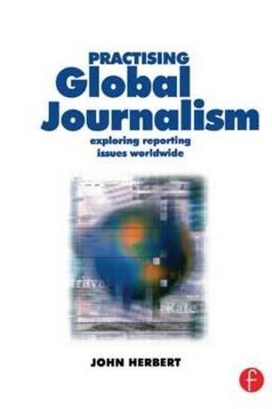 Cover of Practising Global Journalism