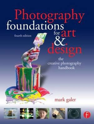 Cover of Photography Foundations for Art and Design
