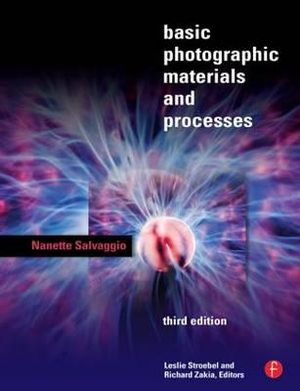 Cover of Basic Photographic Materials and Processes