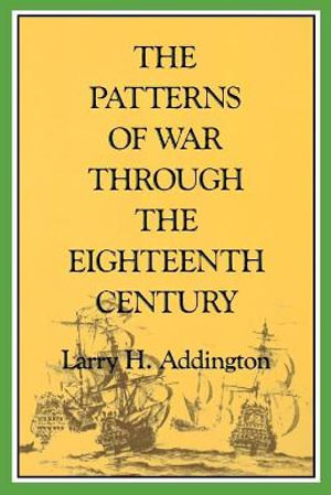 Cover of The Patterns of War Through the Eighteenth Century